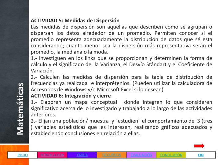 ACTIVIDAD 5: Medidas de Dispersión