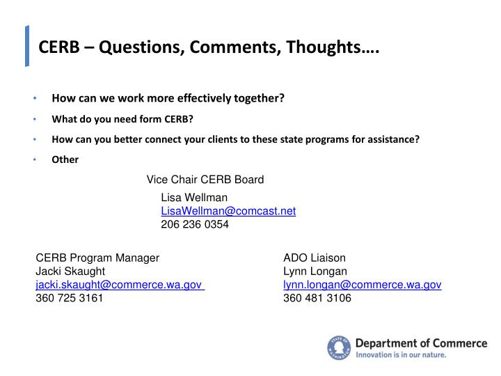 CERB – Questions, Comments, Thoughts….