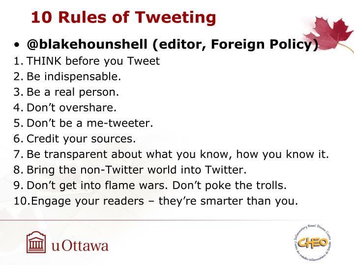 10 Rules of Tweeting