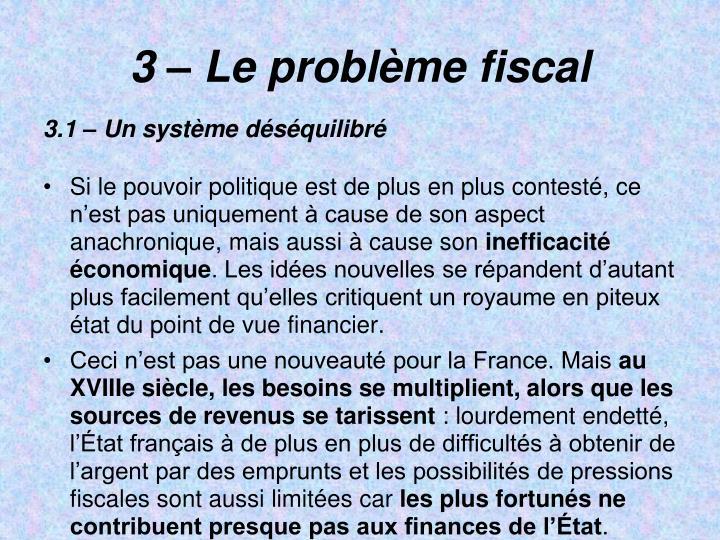 3  Le problme fiscal