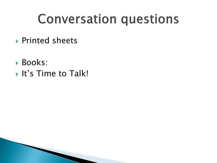 Conversation questions