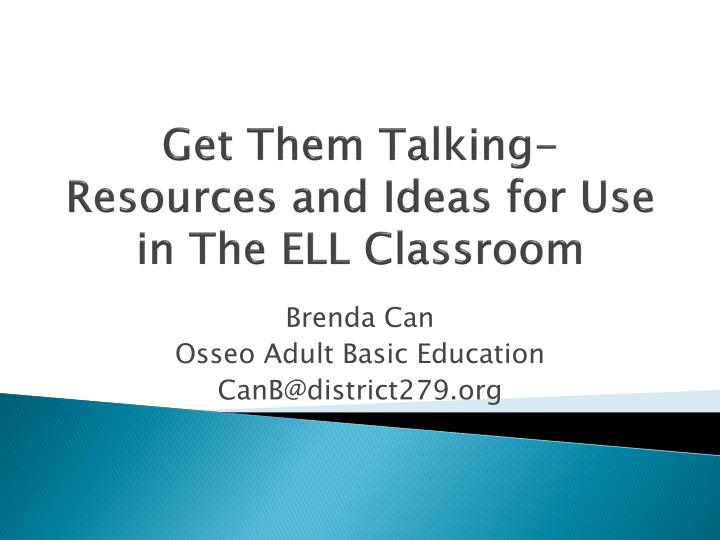 Get them talking resources and ideas for use in the ell classroom