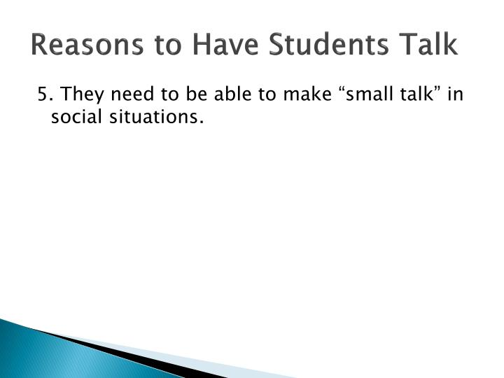 Reasons to Have Students Talk