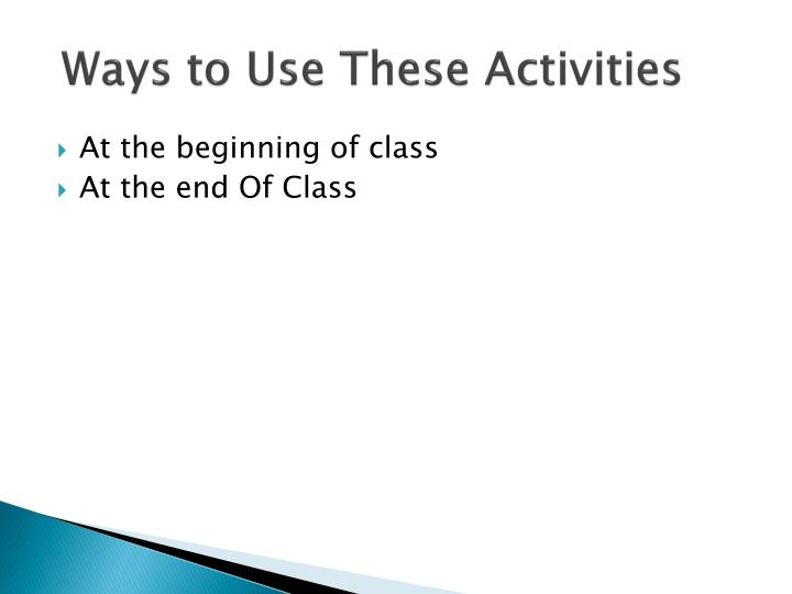 Ways to Use These Activities