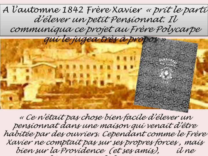 A lautomne 1842 Frre Xavier
