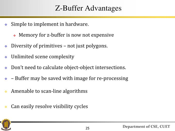 Z-Buffer Advantages