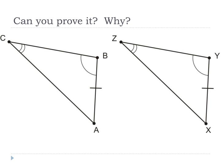 Can you prove it?  Why?