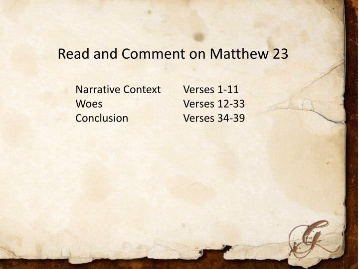Read and Comment on Matthew 23