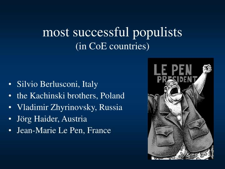 most successful populists