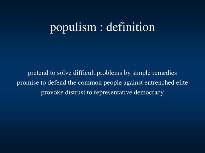 populism : definition