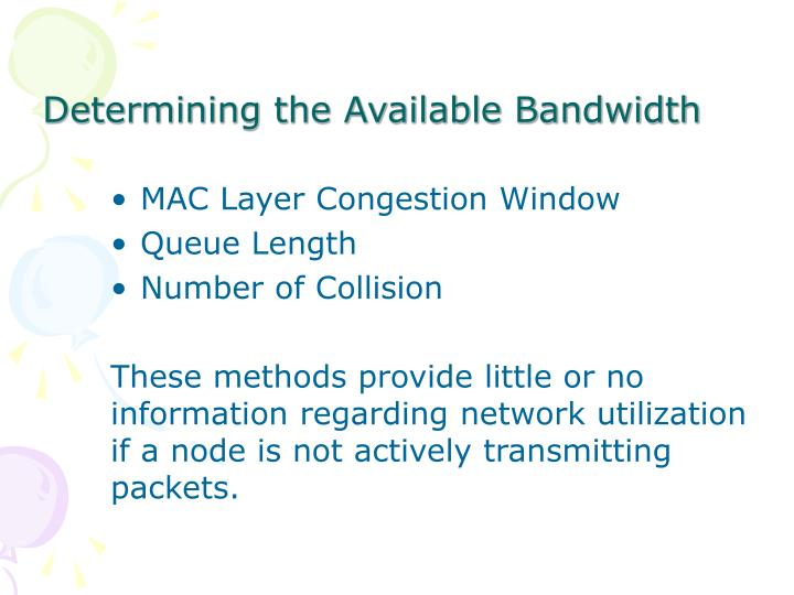 Determining the Available Bandwidth