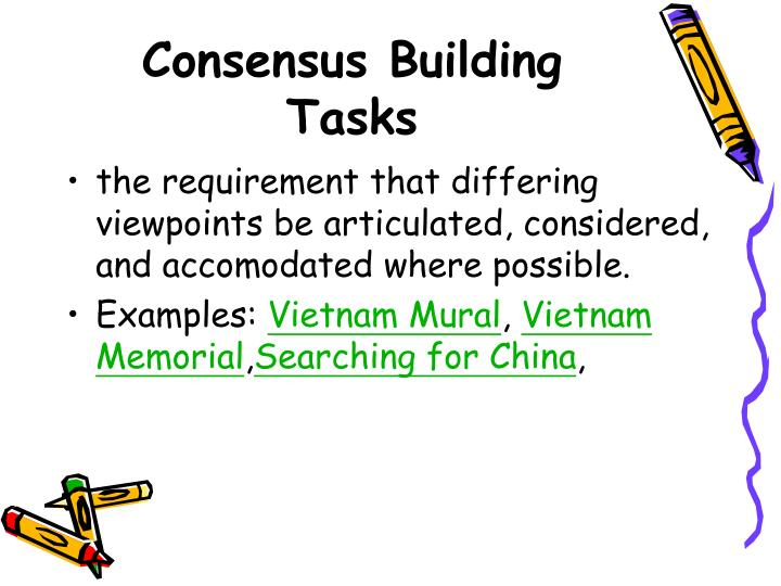 Consensus Building Tasks