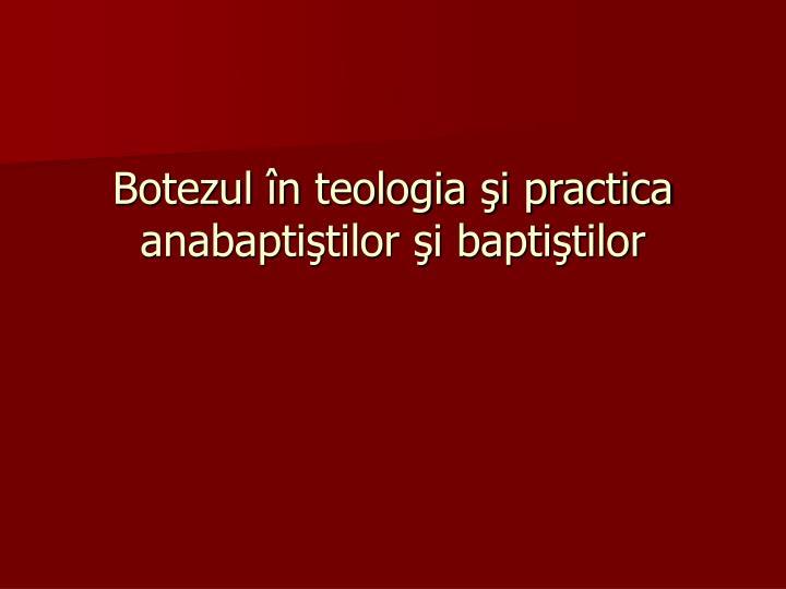 Botezul în teologia şi practica anabaptiştilor şi baptiştilor