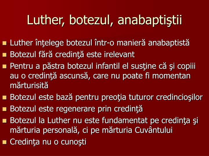 Luther, botezul, anabaptiştii