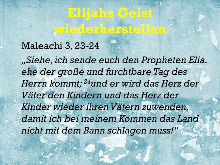 Elijahs Geist wiederherstellen