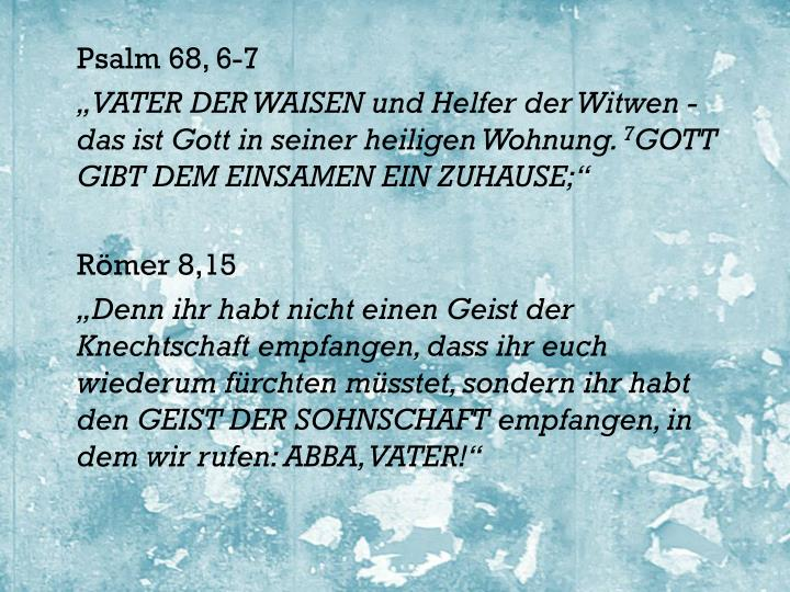 Psalm 68, 6-7