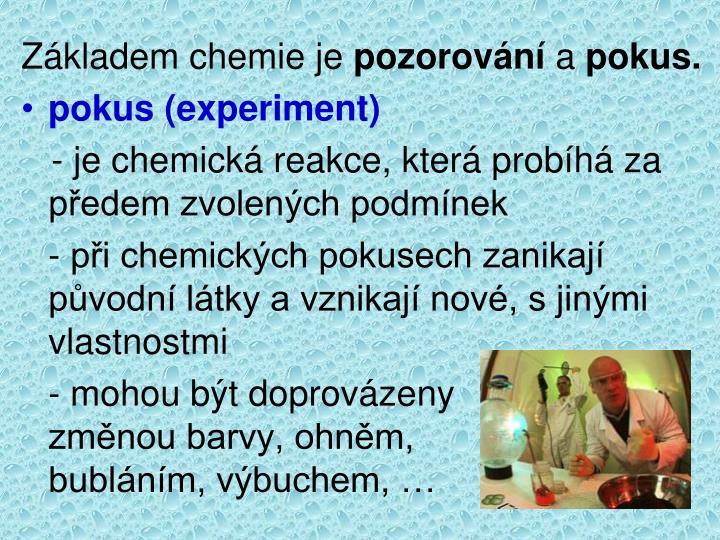Základem chemie je