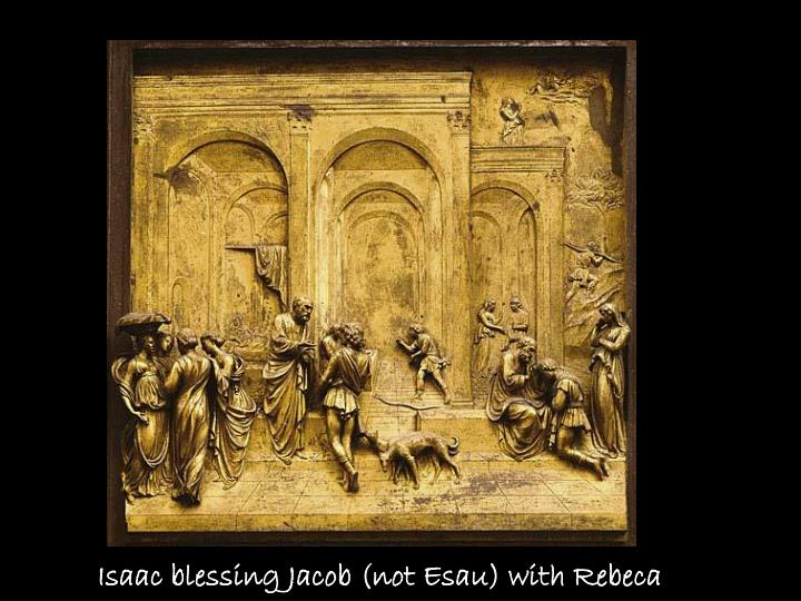 Isaac blessing Jacob (not Esau) with Rebeca
