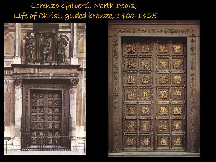 Lorenzo Ghiberti, North Doors,
