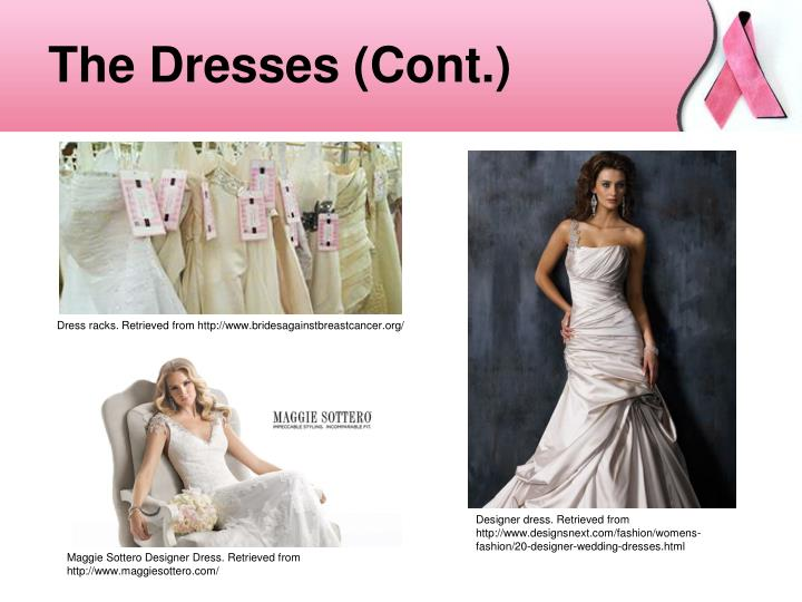 The Dresses (Cont.)