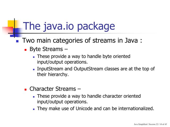 The java.io package
