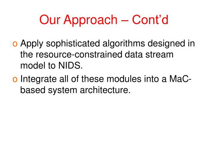 Our Approach – Cont'd