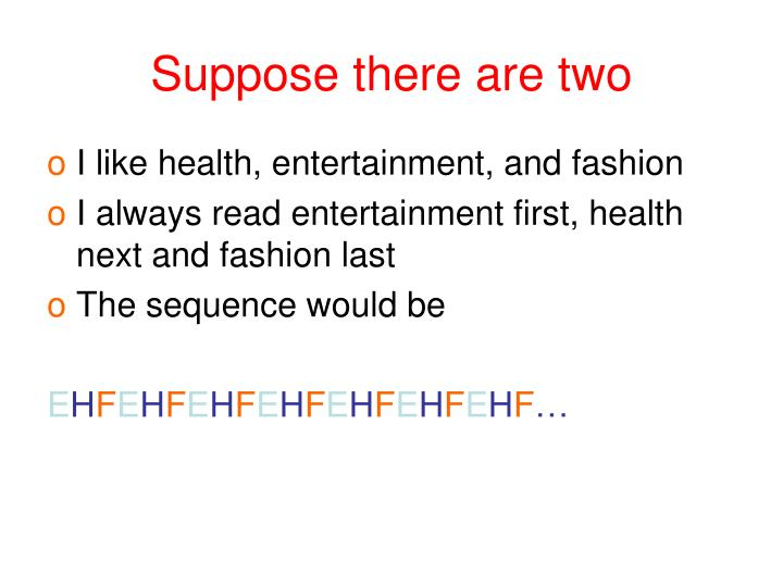 Suppose there are two