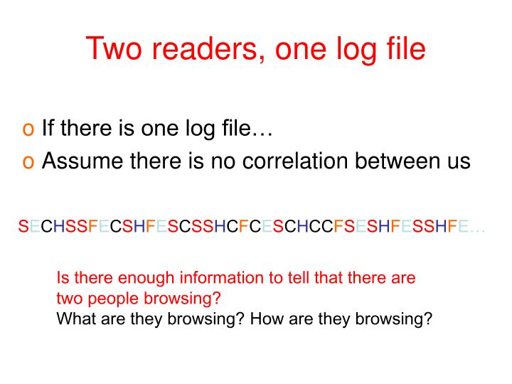 Two readers, one log file