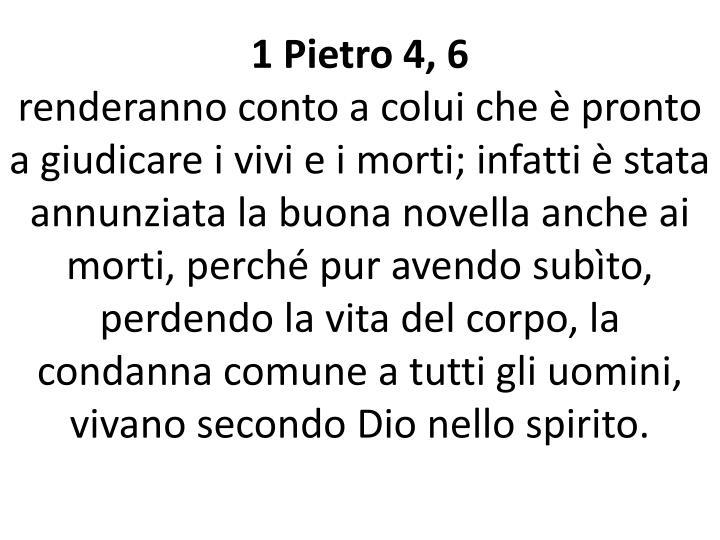 1 Pietro 4, 6