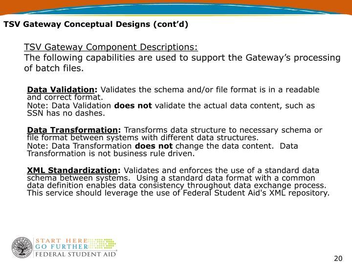 TSV Gateway Conceptual Designs (cont'd)