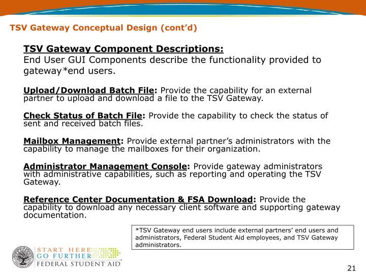 TSV Gateway Conceptual Design (cont'd)