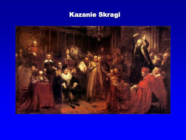Kazanie Skragi