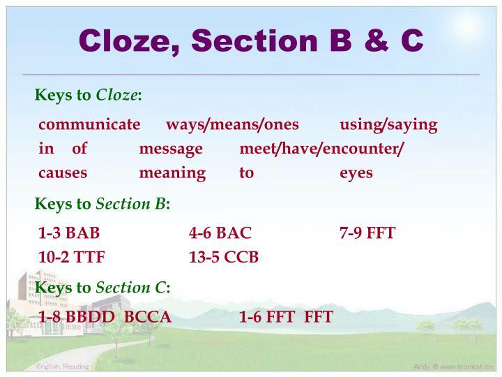 Cloze, Section B & C