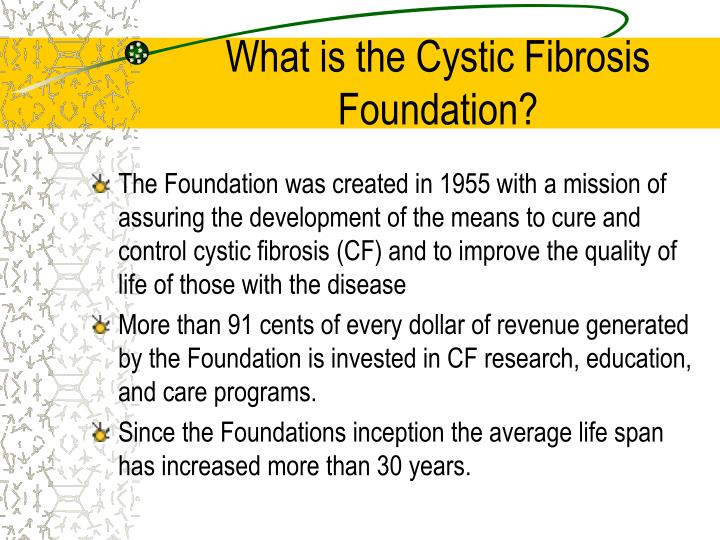 What is the Cystic Fibrosis Foundation?
