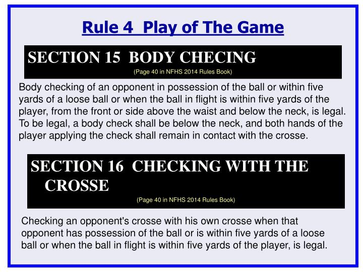 Rule 4  Play of The Game