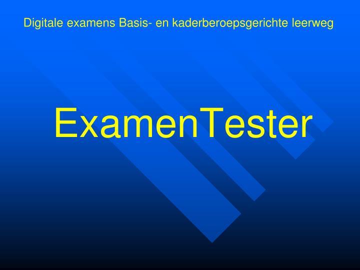 ExamenTester