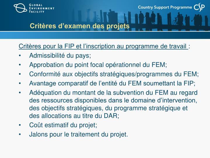 Critères d'examen des projets
