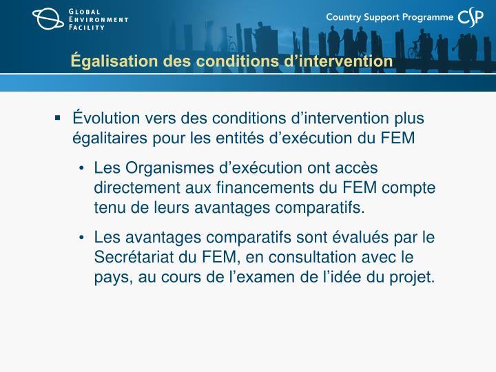 Égalisation des conditions d'intervention