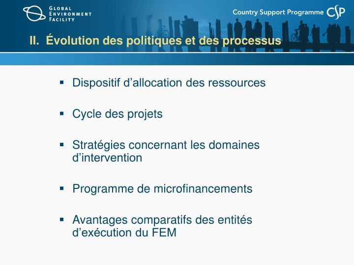 II.  Évolution des politiques et des processus