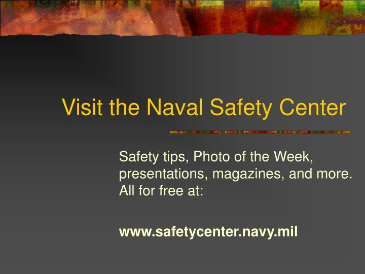 Visit the Naval Safety Center