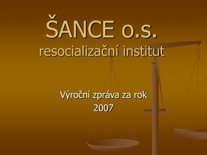 Ance o s resocializa n institut