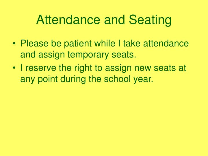 Attendance and seating