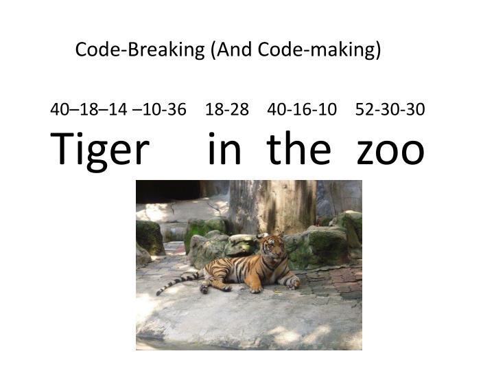 Code-Breaking (And Code-making)