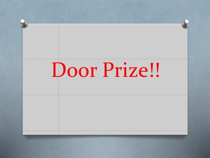 Door Prize!!