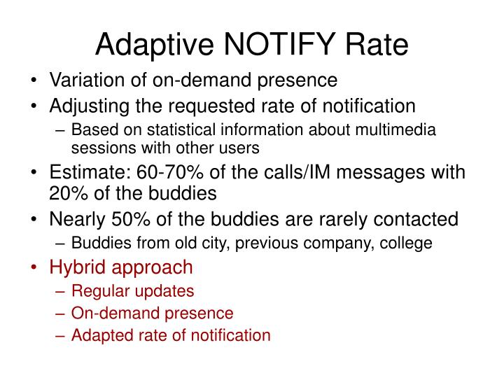 Adaptive NOTIFY Rate