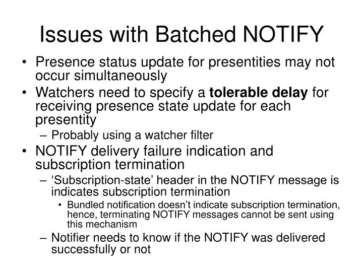 Issues with Batched NOTIFY