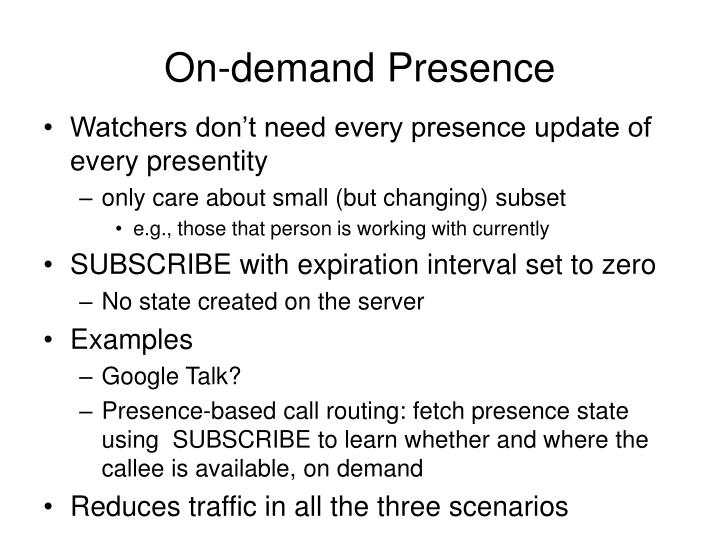 On-demand Presence