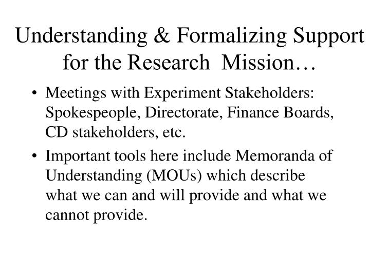 Understanding formalizing support for the research mission