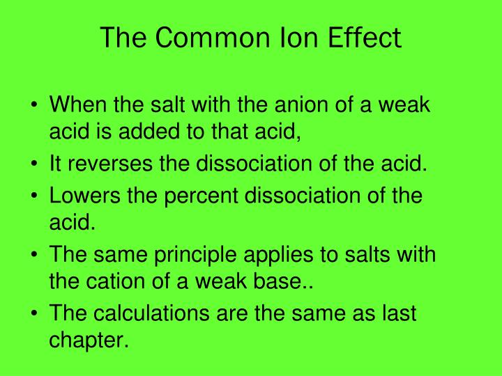 The Common Ion Effect