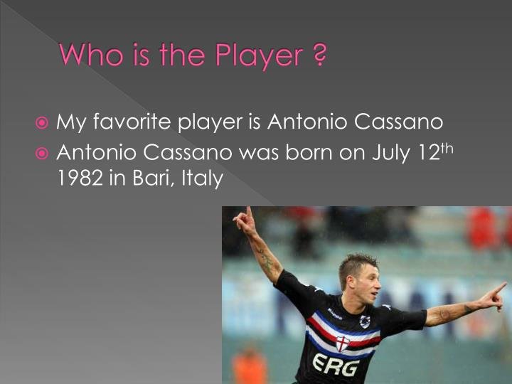 Who is the Player ?